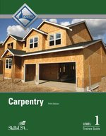 Carpentry I Trainee Guide