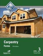 CARPENTRY FORMS LEVEL 3 TRAINE