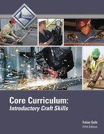 CORE CURRICULUM: INTRODUCTORY CRAFT SKILLS