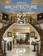 Architecture Residential Drafting and Design Workbook