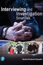 Interviewing and Investigation: SmartTalk, 2/e