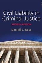 CIVIL LIABILITY IN CRIMINAL JUSTICE (paperback)