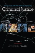 ETHICAL DILEMMAS & DECISIONS IN CRIMINAL JUSTICE (P)