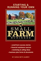 STARTING AND RUNNING YOUR OWN SMALL FARM BUSINESS (P)