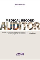 MEDICAL RECORD AUDITOR DOCUMENTATION RULES AND RATIONAL